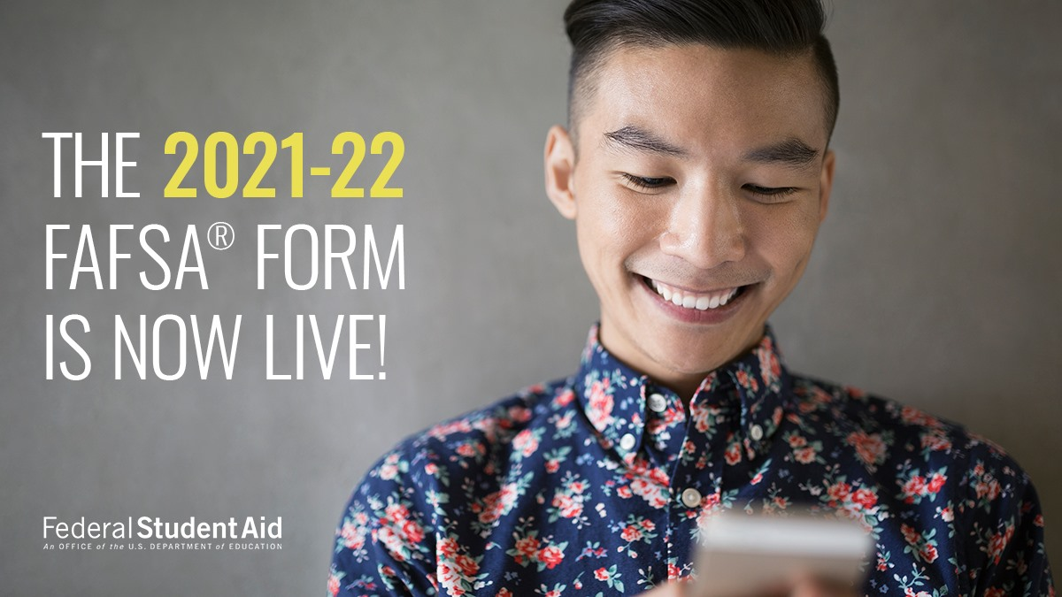 2021-22 FAFSA is now live