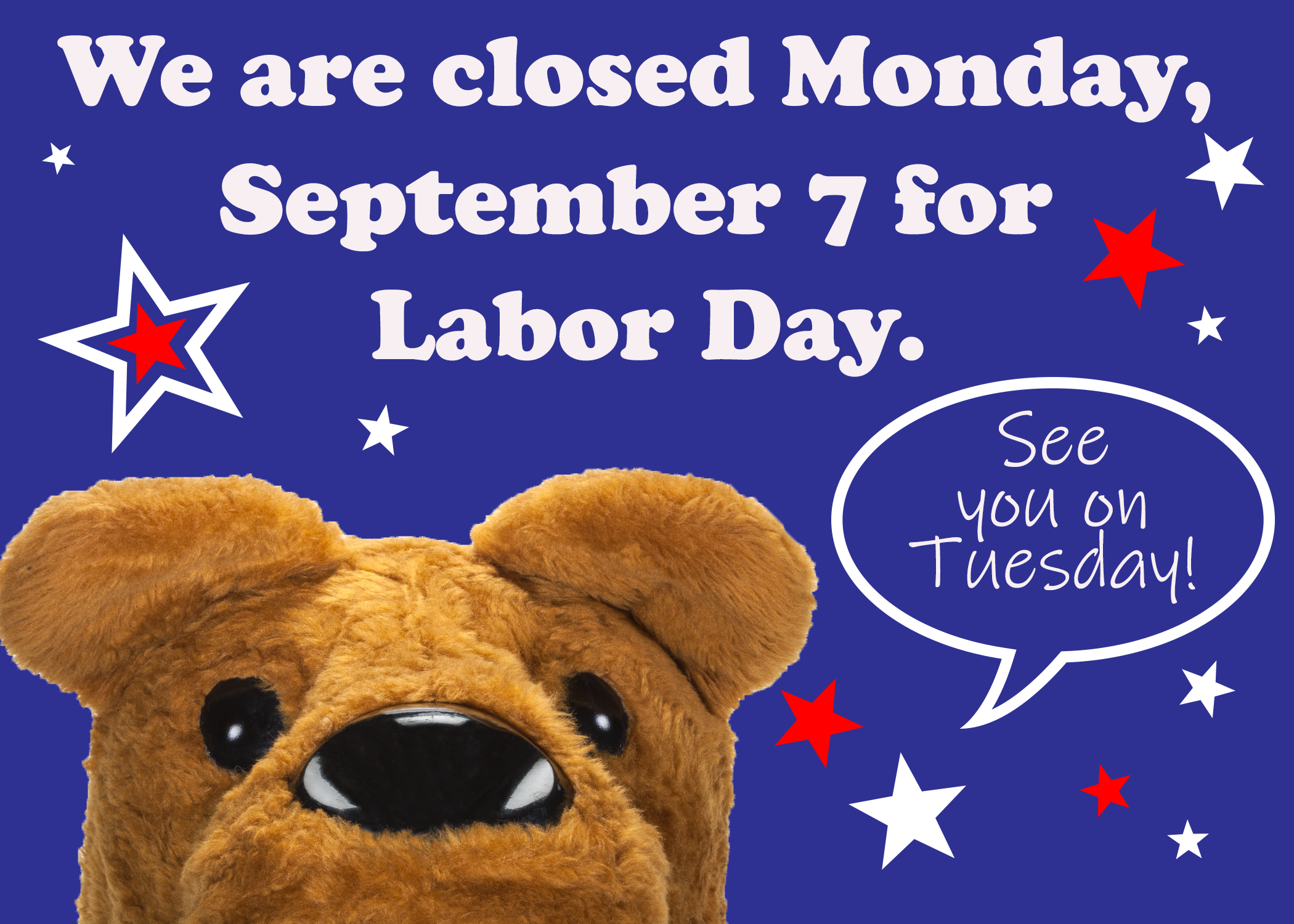 Labor Day closed message